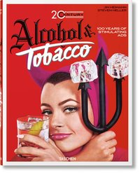 20th century alcohol & tobacco ads. 100 years of stimulating ads