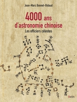 4 000 ans d'astronomie chinoise