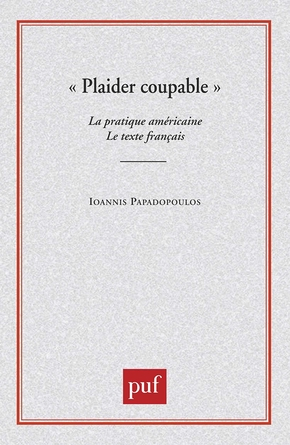 """Plaider coupable"""