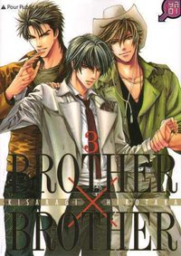Brother x brother - Tome 3
