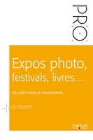 Expos photo, festivals, livres...