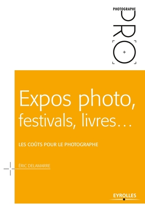 E.Delamarre- Expos photo, festivals, livres...