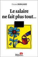 D.Burgaud - Le salaire ne fait plus tout