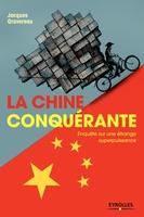 Jacques Gravereau - La Chine conquérante