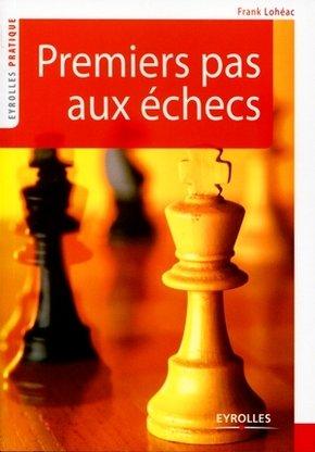 Loheac-Ammoun F- Premiers pas aux échecs