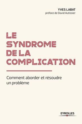 Yves Labat- Le syndrome de la complication