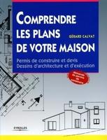 G.Calvat - Comprendre les plans de votre maison