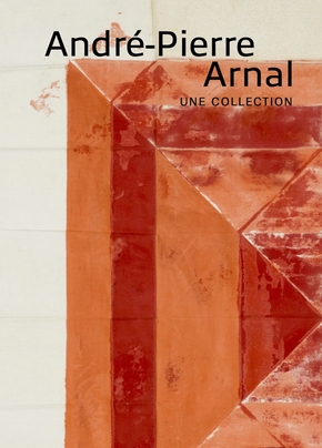 André-Pierre Arnal, une collection