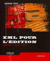 Bernard Prost - Xml pour l'édition