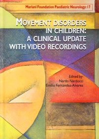 Movement Disorders in Children: A Clinical Update - With Video Recordings