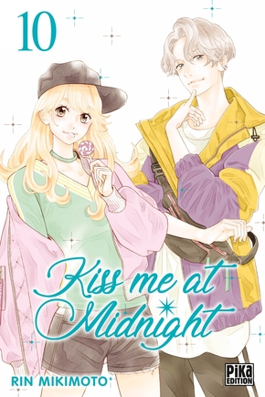Kiss me at midnight - Tome 10