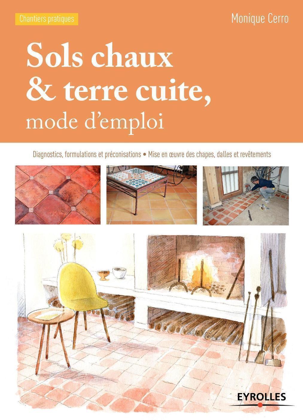 Peinture Couleur Terre Cuite sols chaux et terre cuite, mode d'emploi - m.cerro - 3ème édition -  librairie eyrolles