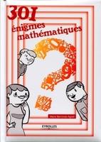 Marie Berrondo-Agrell - 301 énigmes mathématiques