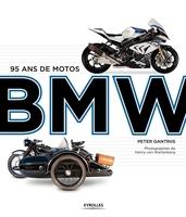 P.Gantriis - 95 ans de motos BMW