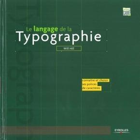 Will Hill- Le langage de la typographie