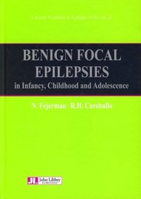 Benign Focal Epilepsies in Infancy, Childhood and Adolescence