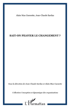 Sait-on piloter le changement ?