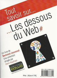 Tout savoir sur... les dessous du web - learn all about... the inside story of the web