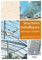 Collectif Eyrolles - Structures métalliques