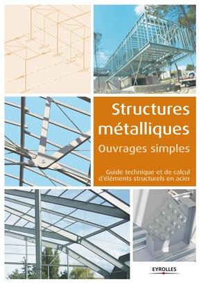 Collectif Eyrolles- Structures métalliques