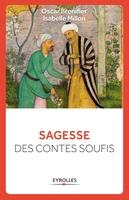 Oscar Brenifier, Isabelle Millon - Sagesse des contes soufis