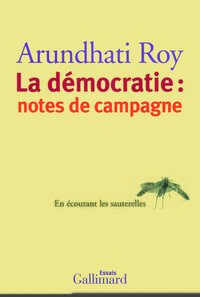 La démocratie : notes de campagne