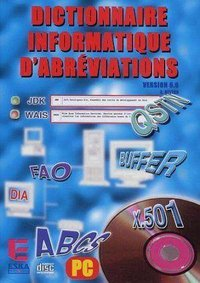 Dictionnaire informatique d'abréviations version 6.6