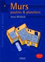 Henri Renaud - Murs, poutres et planchers