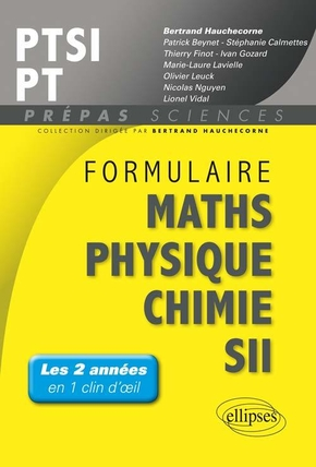 Formulaire maths, physique, chimie, SII : PTSI-PT