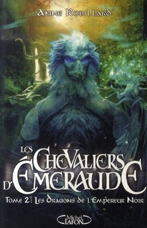 Les chevaliers d'Emeraude - Volume 2