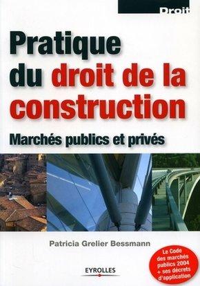 P.Grelier Wyckoff- Pratique du droit de la construction