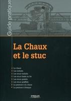 (collectif) Ecole atelier de restauration - Centre historique de Léon - La chaux et le stuc