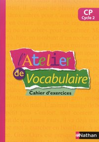 L'atelier de vocabulaire - cahier exercices - cp