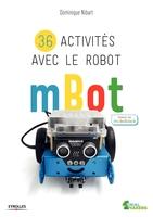 D.Nibart - 36 activités avec le robot mBot