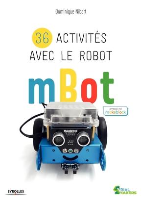 D.Nibart- 36 activités avec le robot mBot