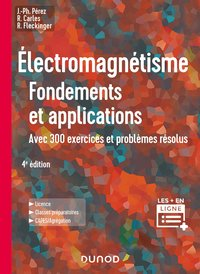 Electromagnétisme - Fondements et applications