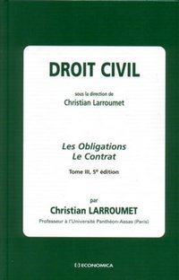 Droit civil - Les obligations - Le contrat