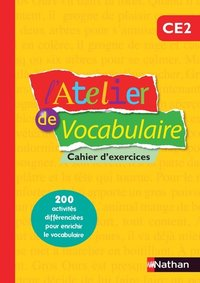 L'atelier de vocabulaire - cahier exercices