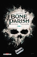 Bone parish - Tome 1