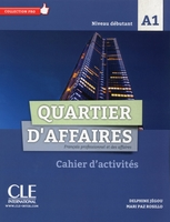 Quartier d'affaires fle niveau a1 exercices + livret