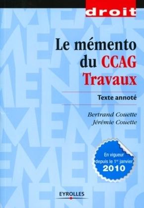 Bertrand Couette- Le mémento du ccag travaux