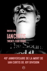 Ian Curtis - Twenty four hours