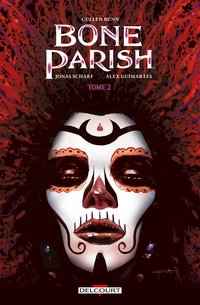 Bone parish - Tome 2