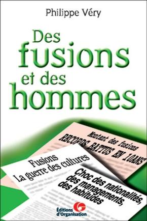 Philippe Very- Des fusions et des hommes