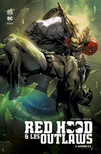 Red hood & the outlaws  - Tome 2