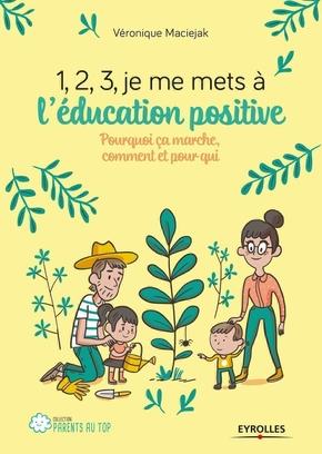 V.Maciejak- 1, 2, 3, je me mets à l'éducation positive