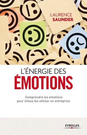Laurence Saunder- L'énergie des émotions