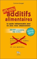 Additifs alimentaires, danger