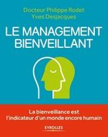 P.Rodet, Y.Desjacques - Le management bienveillant