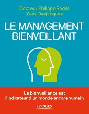 P.Rodet, Y.Desjacques- Le management bienveillant